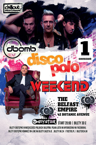 Weekend i D-BOMB w Belfaście