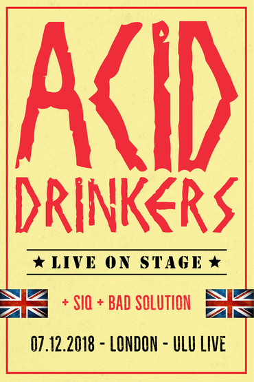 Acid Drinkers + SIQ + Bad Solution w Londynie!